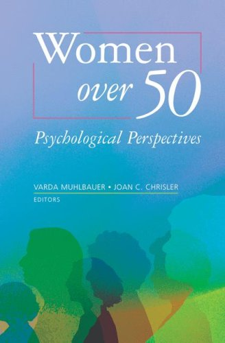 Women Over 50: Psychological Perspectives 9780387463407