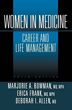 Women in Medicine: Career and Life Management 9780387953090