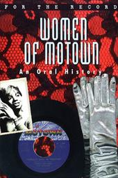 Women of Motown: An Oral History 1133312