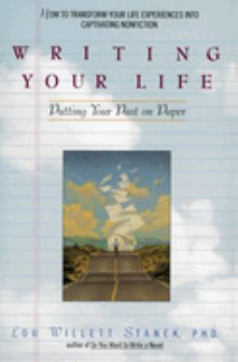 Writing Your Life: Putting Your Past on Paper 9780380786251