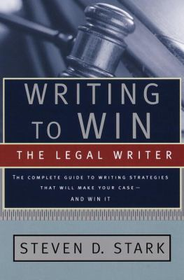 Writing to Win: The Legal Writer 9780385495929