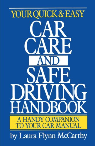 Your Quick & Easy Car Care and Safe Driving Handbook 9780385400039