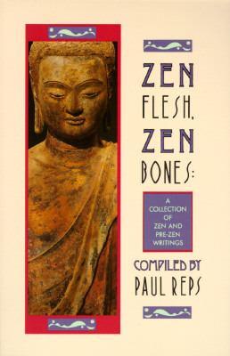 Zen Flesh, Zen Bones 9780385081306