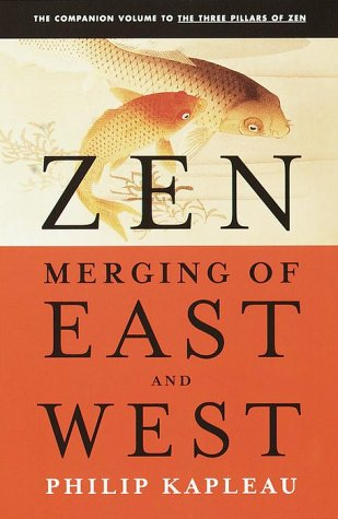 Zen: Merging of East and West 9780385261043