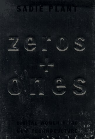 Zeros and Ones: Digital Women and the New Technoculture 9780385482608