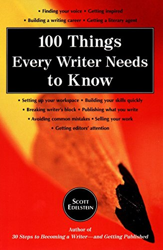 100 Things Every Writer Needs to Know 9780399525087
