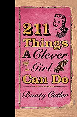 211 Things a Clever Girl Can Do 9780399534416