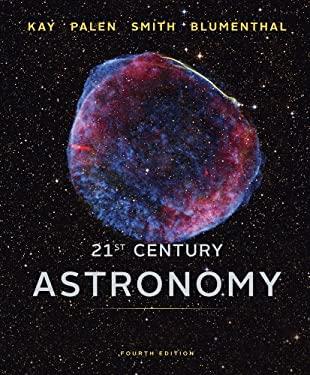 21st Century Astronomy 9780393918786