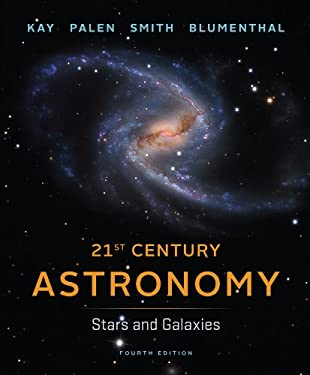 21st Century Astronomy: Stars and Galaxies 9780393920574