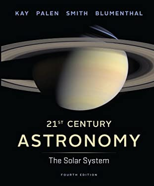 21st Century Astronomy: The Solar System 9780393920581
