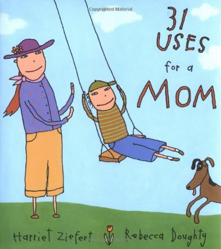 31 Uses for a Mom 9780399238628
