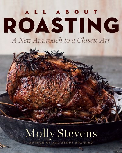 All about Roasting: A New Approach to a Classic Art 9780393065268