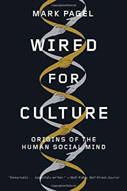 Wired for Culture: Origins of the Human Social Mind 9780393065879