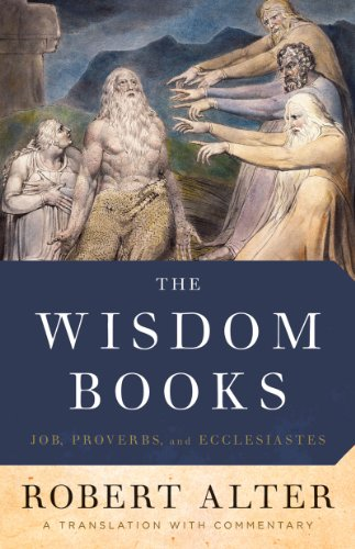 The Wisdom Books: Job, Proverbs, and Ecclesiastes: A Translation with Commentary 9780393068122