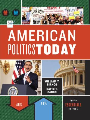 Amerian Politics Today 9780393138467