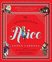 The Annotated Alice: 150th Anniversary Deluxe Edition (150th Deluxe Anniversary Edition)  (The Annotated Books) 22807386
