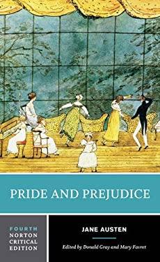 Pride and Prejudice (Fourth Edition)  (Norton Critical Editions) - 4th Edition