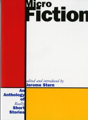 Micro Fiction: An Anthology of Fifty Really Short Stories 9780393314328