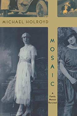 Mosaic: A Family Memoir Revisited 9780393327687