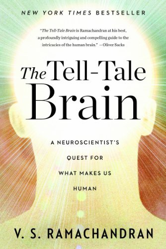 The Tell-Tale Brain: A Neuroscientist's Quest for What Makes Us Human 9780393340624