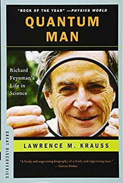 Quantum Man: Richard Feynman's Life in Science 9780393340655