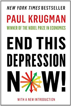 End This Depression Now! 9780393345087