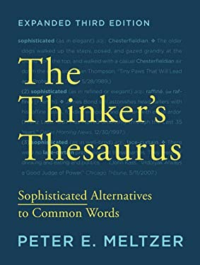 Thinker's Thesaurus : Sophisticated Alternatives to Common Words