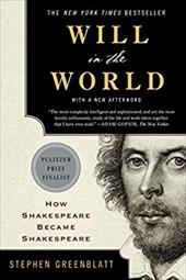 Will in the World: How Shakespeare Became Shakespeare (Anniversary Edition) 23030615