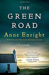 The Green Road: A Novel 23024741