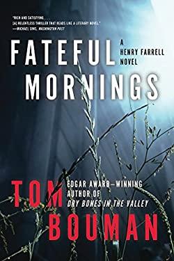 Fateful Mornings: A Henry Farrell Novel