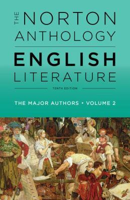 The Norton Anthology of English Literature, The Major Authors (Tenth Edition)  (Vol. 2) - Greenblatt, Stephen