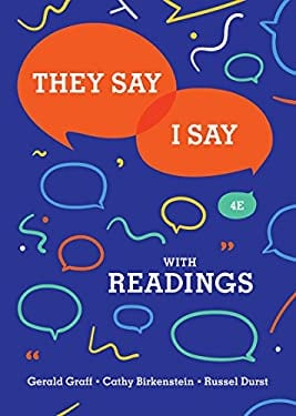 They Say/I Say: The Moves That Matter in Academic Writing with Readings (Fourth Edition)