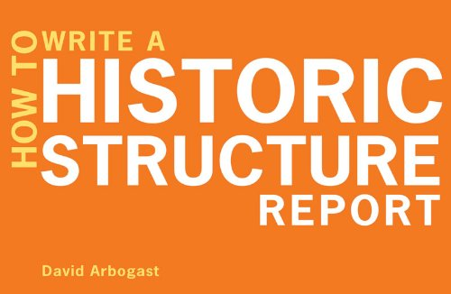 How to Write a Historic Structure Report 9780393706147