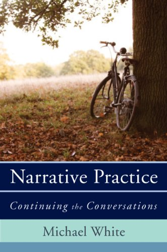 Narrative Practice: Continuing the Conversations 9780393706925