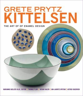 Grete Prytz Kittelsen: The Art of Enamel Design 9780393733310