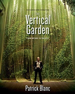 The Vertical Garden: From Nature to the City 9780393733792