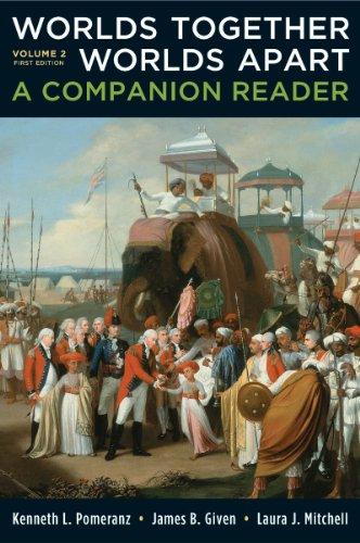 Worlds Together, Worlds Apart, Volume 2: A Companion Reader 9780393911619