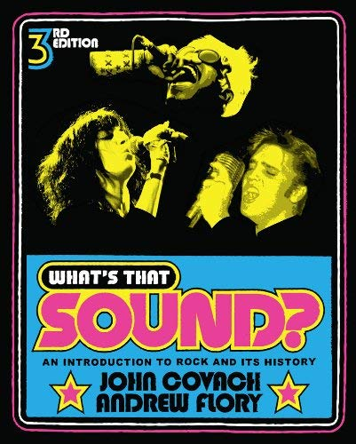 What's That Sound?: An Introduction to Rock and Its History 9780393912043