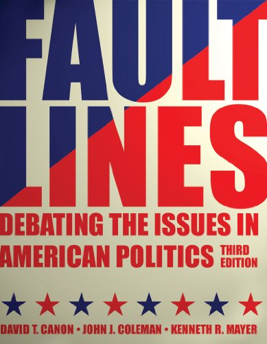 Faultlines: Debating the Issues in American Politics 9780393912067