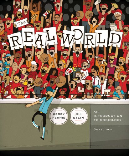 The Real World: An Introduction to Sociology 9780393912173
