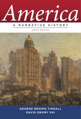 America: A Narrative History 9780393912623