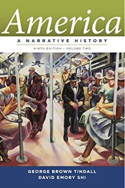 America: A Narrative History 9780393912647
