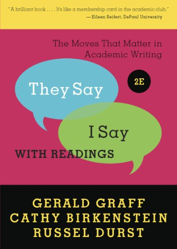 They Say/I Say: The Moves That Matter in Academic Writing with Readings 9780393912753