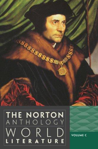 The Norton Anthology of World Literature, Volume C 9780393913316