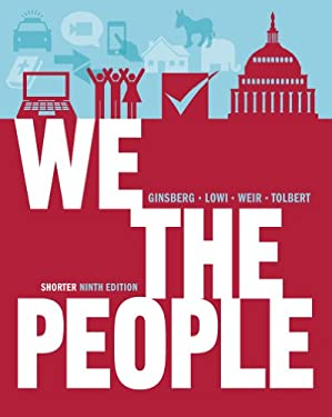 We the People: An Introduction to American Politics 9780393921090