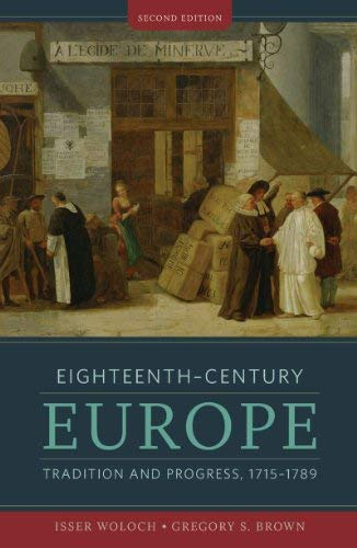 Eighteenth-Century Europe: Tradition and Progress, 1715-1789 9780393929874