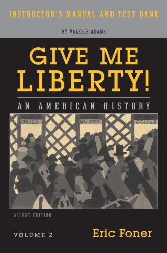 Give Me Liberty 9780393930504