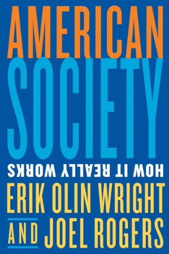 American Society: How It Really Works 9780393930672