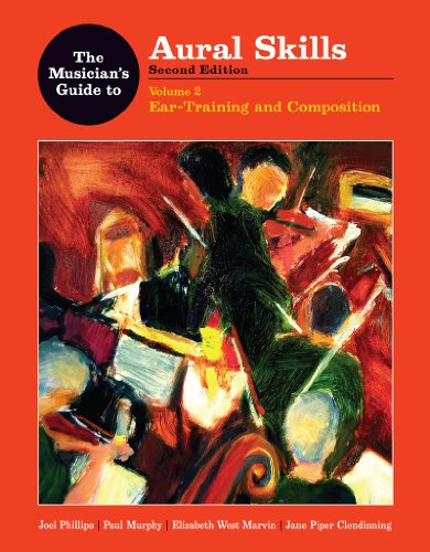 The Musician's Guide to Aural Skills: Ear Training and Composition 9780393930955