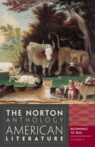 The Norton Anthology of American Literature, Volume a: Beginnings to 1820 9780393934762